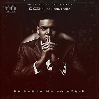 D.Ozi - El Suero De La Calle [CD] USA importerer