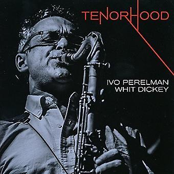 Perelman, Ivo / Dickey, Whit - Tenorhood [CD] USA import