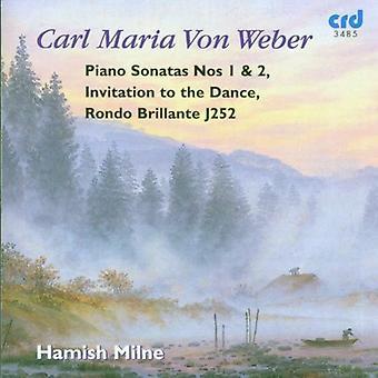 Milne Hamish - Carl Maria Von Weber: Klaversonater nr 1 & 2; Invitation til dansen; Rondo Brillante J252 [CD] USA import