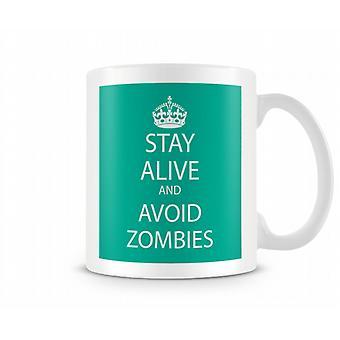 Behåll lugnet och undvika Zombies tryckta mugg