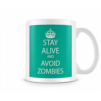 Keep Calm And Avoid Zombies Printed Mug