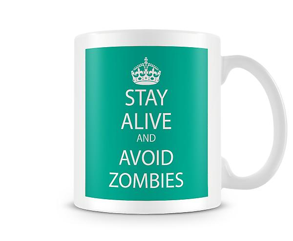 Keep Calm And Avoid Zombies Printed Mug