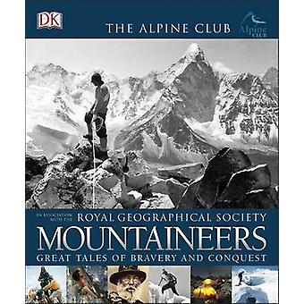 Mountaineers by Royal Geographical Society - Alpine Club - 9780241198