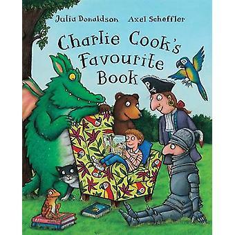Charlie Cook Book Big Lieblingsbuch (Illustrated Edition) von Julia