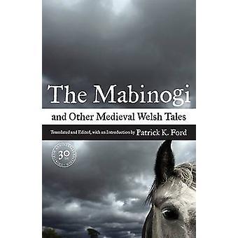 Mabinogi e outros contos medievais galeses (30o Anniversary Edition