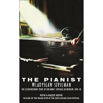 The Pianist - The Extraordinary Story of One Man's Survival in Warsaw
