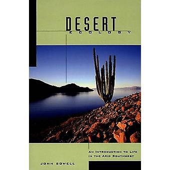 Écologie de désert - une Introduction à la vie dans le sud-ouest aride par John