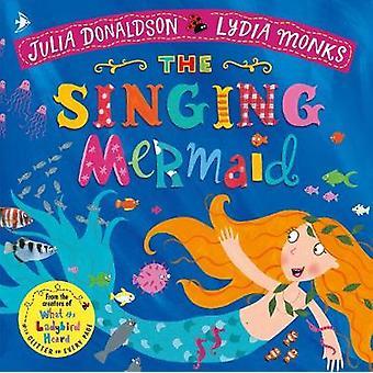 ジュリア ・ ドナルドソン - 9781509862733 本で歌う人魚