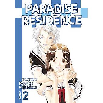 Paradise Residence Volume 2 - Vol. 2 by Kosuke Fujishima - 97816323627
