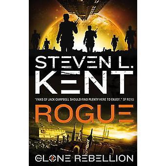 The Clone Rebellion - Bk. 2 - Rogue Clone by Steven L. Kent - 978178116