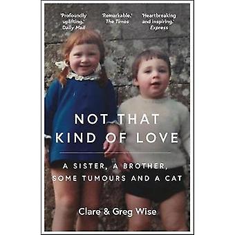 Inte den sorten kärlek av inte den sorten kärlek - 9781786488961 bok