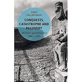 Conquistas, catástrofe y recuperación: Gran Bretaña e Irlanda 1066-1485