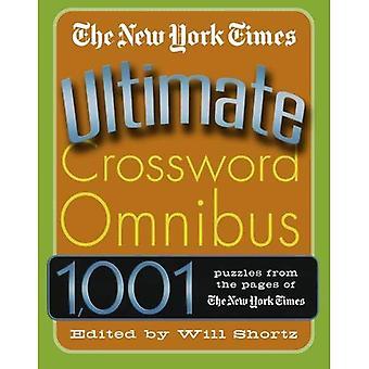 Die New York Times ultimative Kreuzworträtsel Omnibus (ultimative Kreuzworträtsel Omnibus)