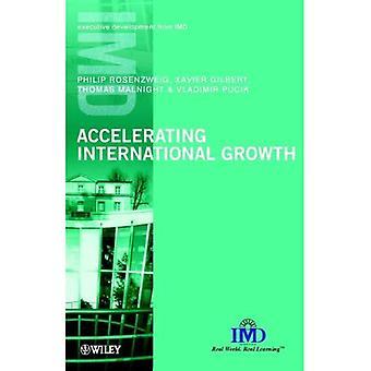 Accelererande internationell tillväxt (IMD verkställande utveckling serie)