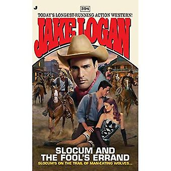 Slocum and the Fool's Errand (Jake Logan