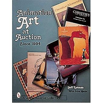 ANIMATION ART AT AUCTION: Recent Years (Schiffer Book for Collectors)