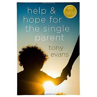 Help & Hope for the Single Parent (Kingdom Agenda (Moody Publishers))