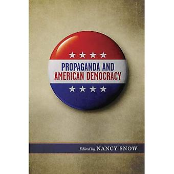 Propaganda und der amerikanischen Demokratie (Medien und Öffentlichkeitsarbeit)