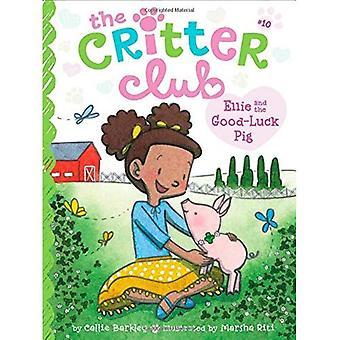 Ellie och lycka gris (Critter Club)