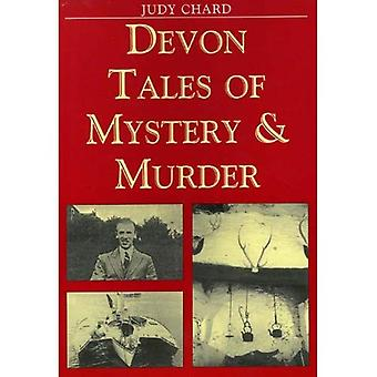 Devon Tales of Mystery and Murder