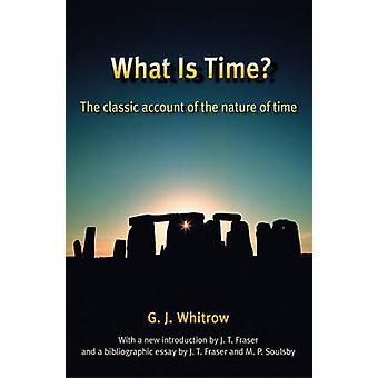 Qué es tiempo de la cuenta clásica de la naturaleza del tiempo por Whitrow y J. G.