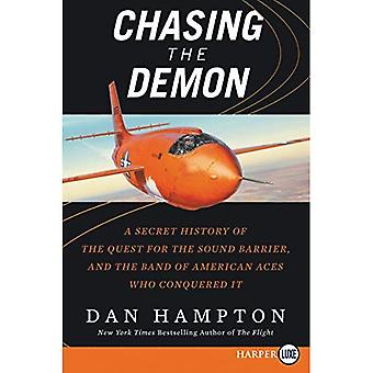 Chasing the Demon: A Secret History of the Quest for the Sound Barrier, and the Band of American Aces Who Conquered� It