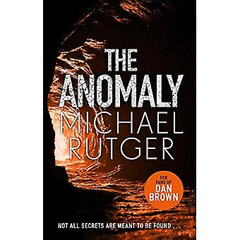 The Anomaly: The blockbuster thriller that will take you back to our� darker origins . . .