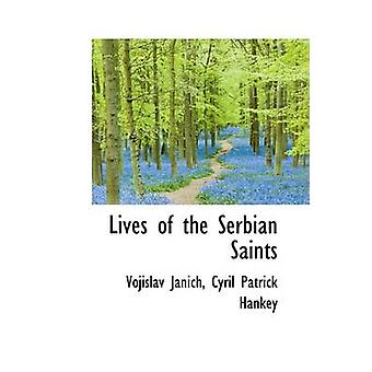 Lives of the Serbian Saints by Janich & Vojislav