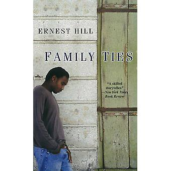 Family Ties by Hill & Ernest
