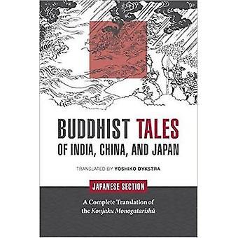 Buddhistiska berättelser om Indien Kina och Japan japanska avsnitt av Dykstra & Yoshiko