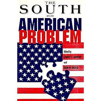 The South as an American Problem by Griffin & Larry