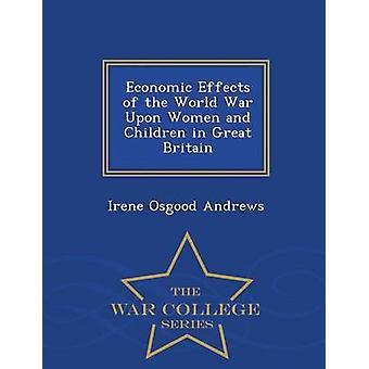 Effets économiques de la guerre mondiale sur les femmes et les enfants dans la série Great Britain War College par Andrews & Irene Osgood