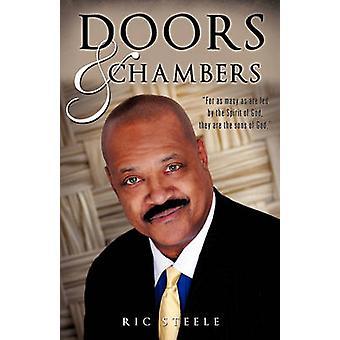Doors  Chambers by Steele & Ric