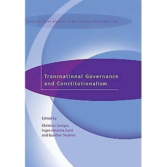Transnationell styrning och konstitutionalism genom Joerges & Christian