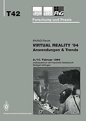 Virtual Reality 94  Anwendungen  Trends by Warnecke & Hans J.