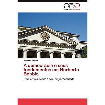 Een Democracia E Seus Fundamentos Em Norberto Bobbio door Bueno & Roberto