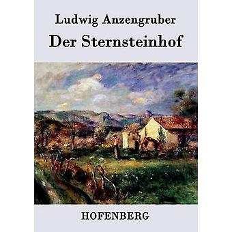 Der Sternsteinhof by Ludwig Anzengruber