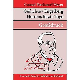 Gedichte  Huttens letzte Tage  Engelberg by Conrad Ferdinand Meyer