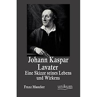 Johann Kaspar Lavater par Muncker & Franz