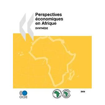 Perspectives conomiques en Afrique 2009  Synthse by OECD Publishing