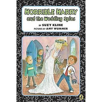 Horrible Harry and the Wedding Spies by Suzy Kline - 9780147509680 Bo