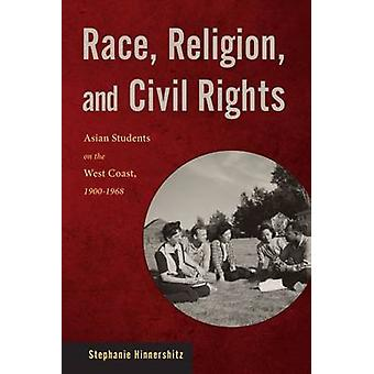 Race - Religion - and Civil Rights - Asian Students on the West Coast