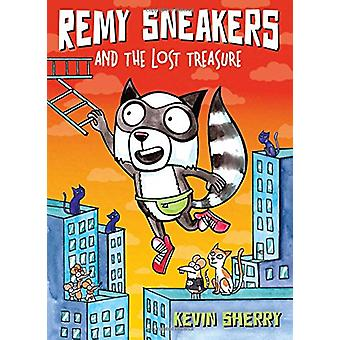 Remy Sneakers and the Lost Treasure (Remy Sneakers #2) by Kevin Sherr