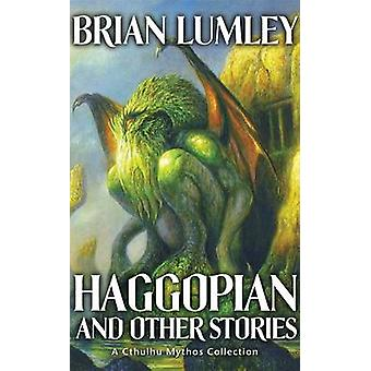 Haggopian and Other Tales - v. 2 by Brian Lumley - 9781844167623 Book