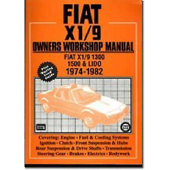 Fiat and X1/9 1974-82 Owner's Workshop Manual by Brooklands Books - 9