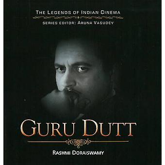 Guru Dutt by Rashmi Doraiswamy - 9788183281072 Book