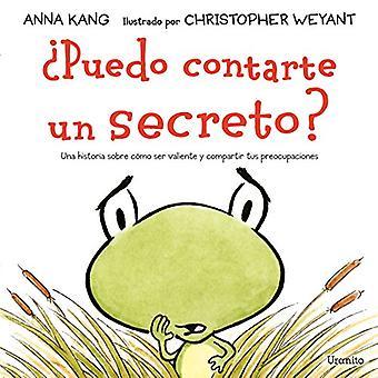 Puedo Contarte Un Secreto? by Anna Kang - 9788416773398 Book