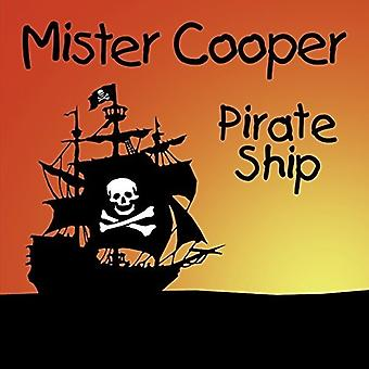 Mister Cooper - Pirate Ship [CD] USA import