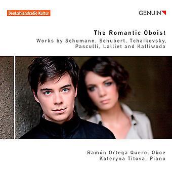 Schumann/Schubert/Tchaikovsky/Pasculli/Lalliet/Kal - romantisk Oboist [CD] USA importen