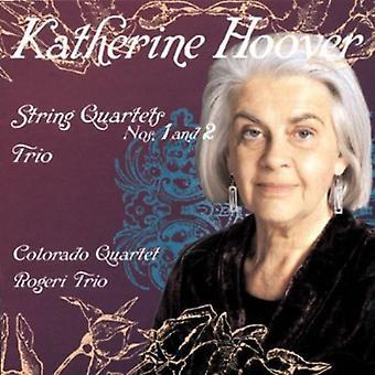 Katherine Hoover - Katherine Hoover: Strygekvartetter nr 1 og 2; Trio [CD] USA importerer